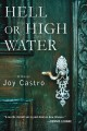 Go to record Hell or high water : a novel